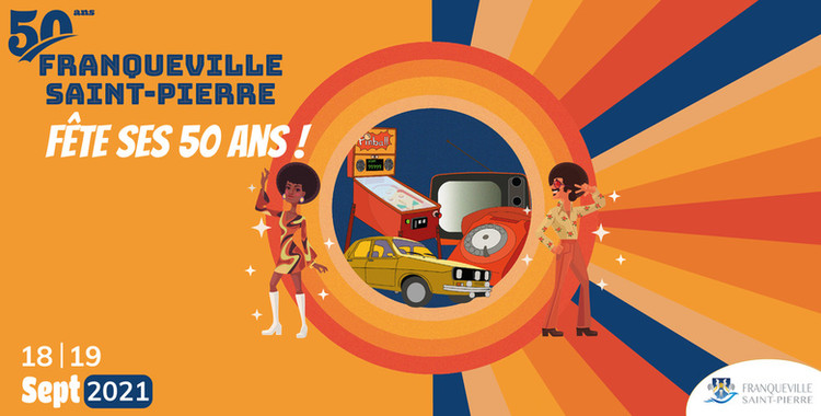 Franqueville fête ses 50 ans - les 18 & 19 sept