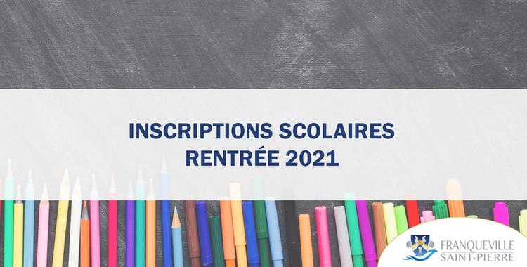 Inscriptions scolaires - rentrée 2021