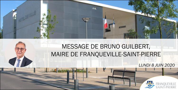 Message de Bruno Guilbert, Maire