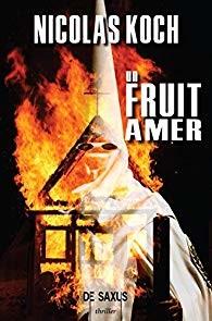 Un fruit amer - Nicolas Koch