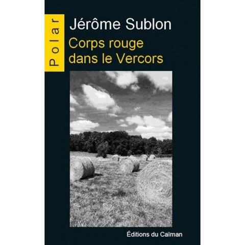 Corps rouge dans le Varcors - Jérôme Sublon