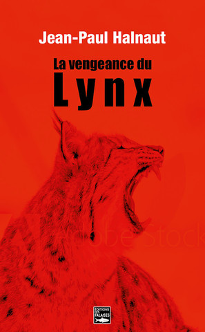 La vengeance du Lynx - Jean-Paul Halnaut